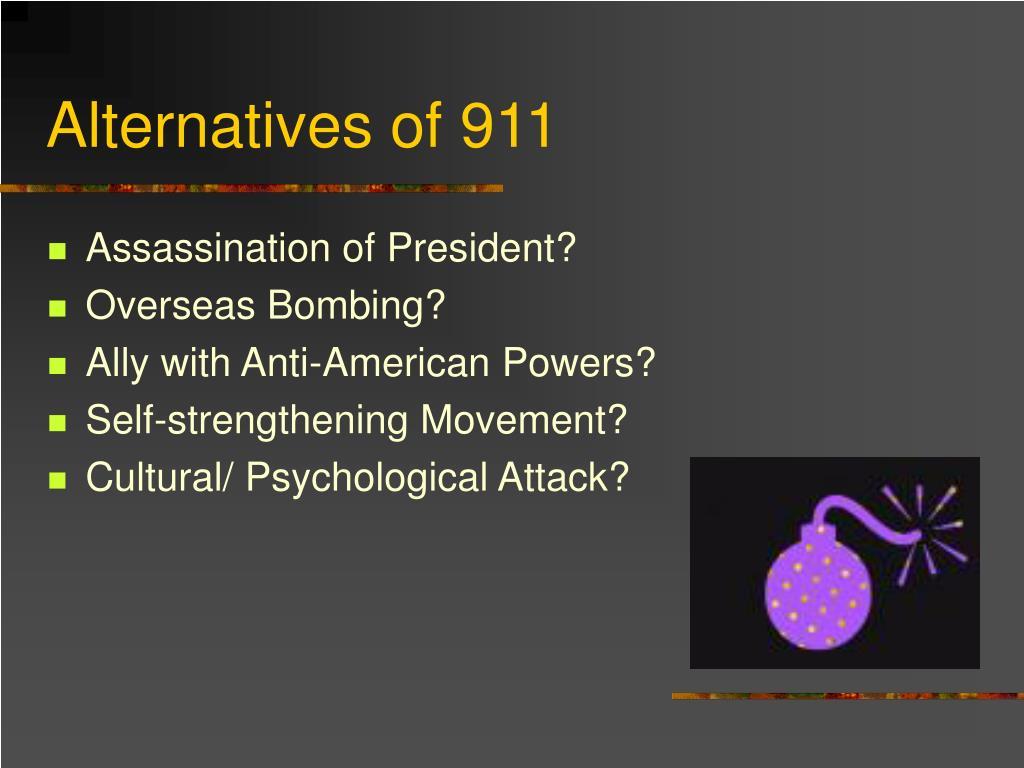 Alternatives of 911