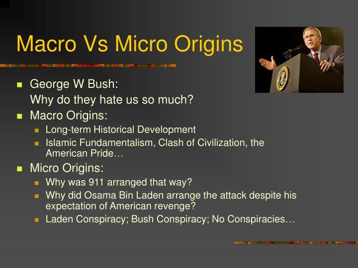 Macro vs micro origins