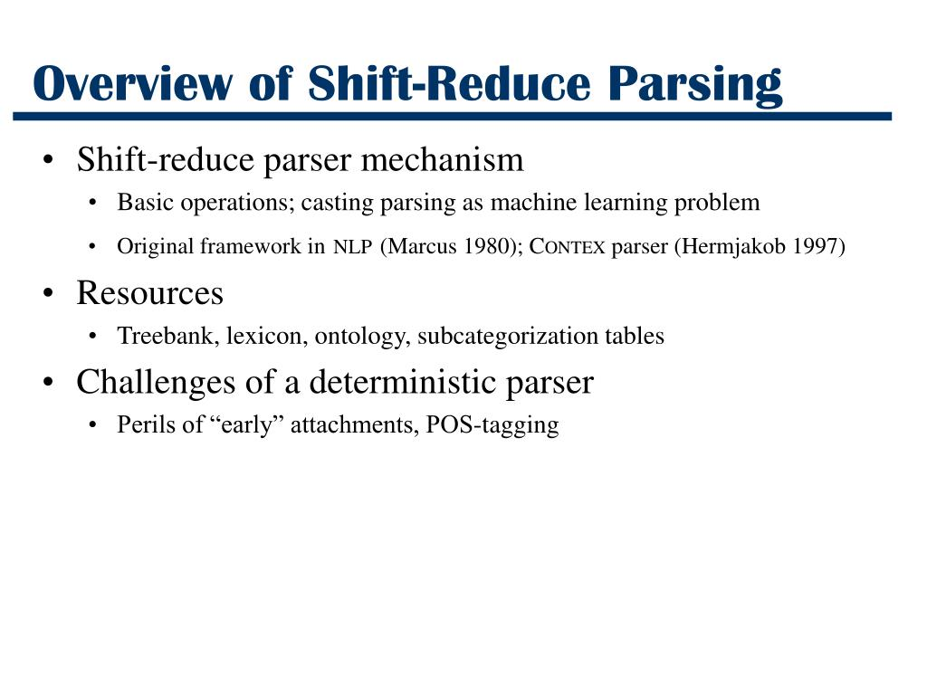 Overview of Shift-Reduce Parsing