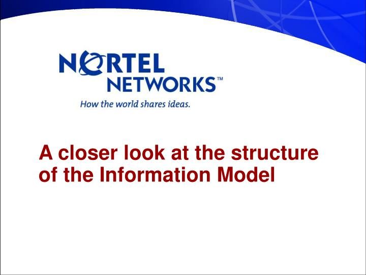 A closer look at the structure of the Information Model