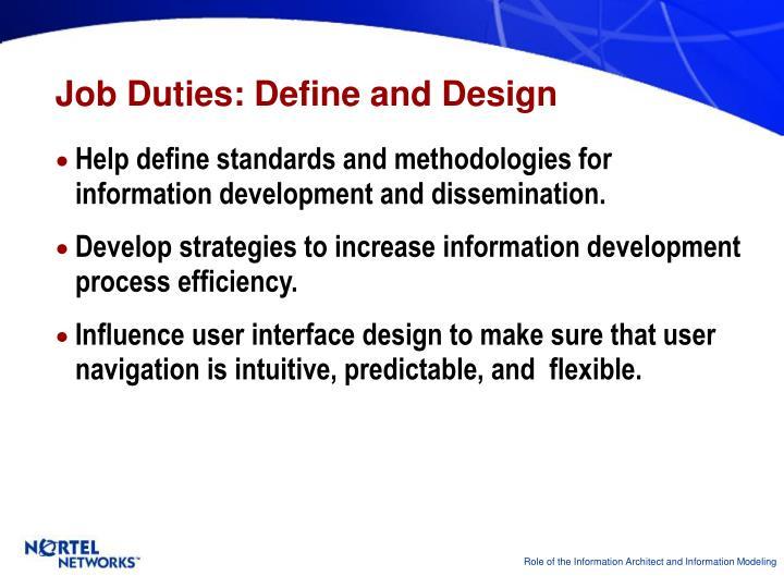 Job Duties: Define and Design