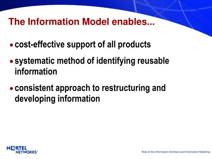 The Information Model enables...