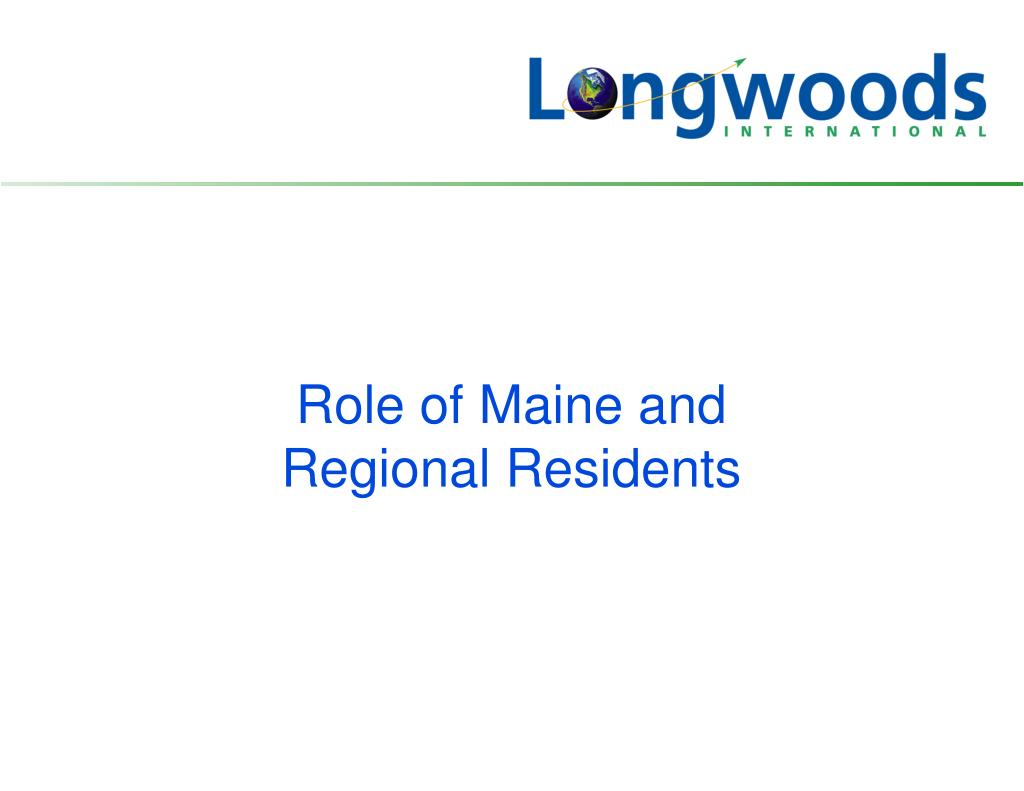 Role of Maine and
