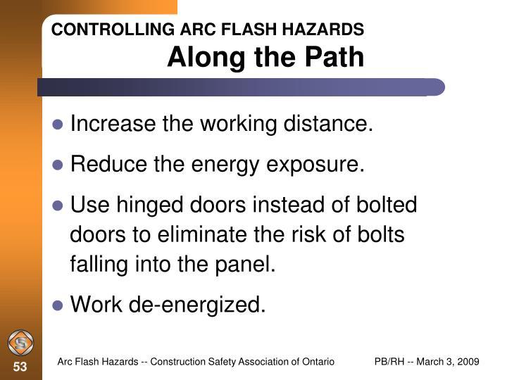 8b906abd3ecc ... Construction Safety Association of Ontario. controlling arc flash  hazards along the path. CONTROLLING ARC FLASH HAZARDSAlong the Path