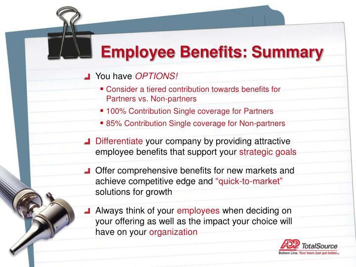 Employee Benefits: Summary