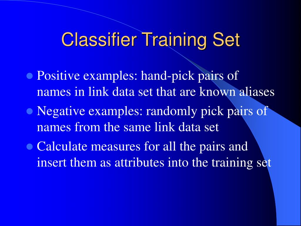 Classifier Training Set