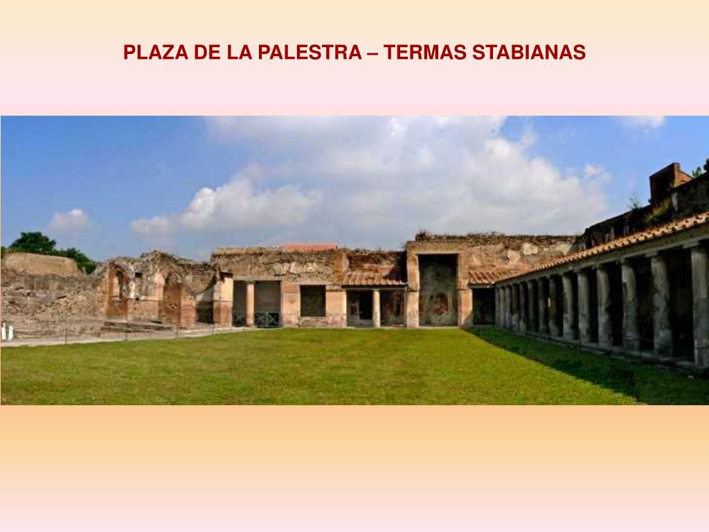 PLAZA DE LA PALESTRA – TERMAS STABIANAS