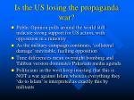 is the us losing the propaganda war