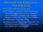 main world wide themes of anti usa propaganda