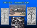 psyops commando solo