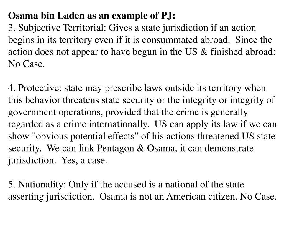 Osama bin Laden as an example of PJ: