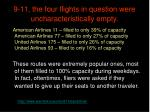 9 11 the four flights in question were uncharacteristically empty