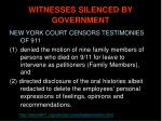 witnesses silenced by government
