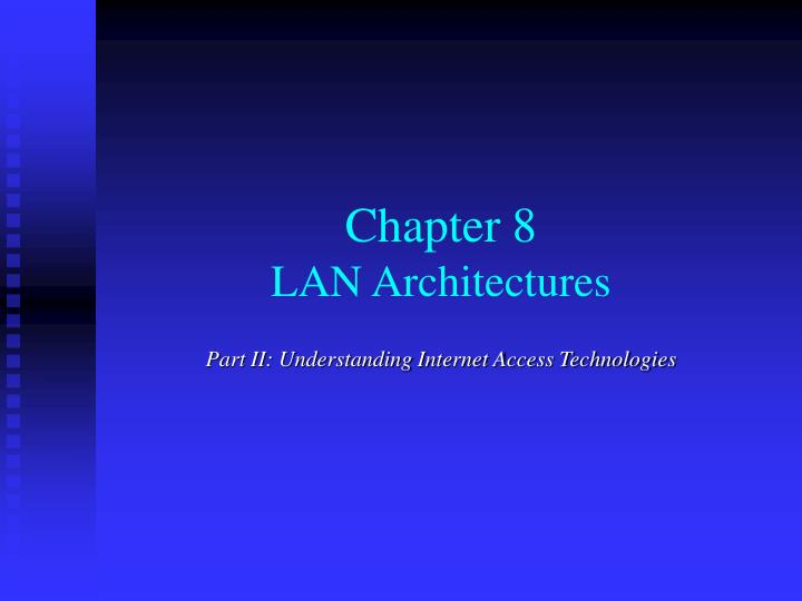 chapter 8 lan architectures n.