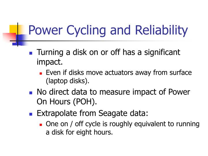 Power Cycling and Reliability
