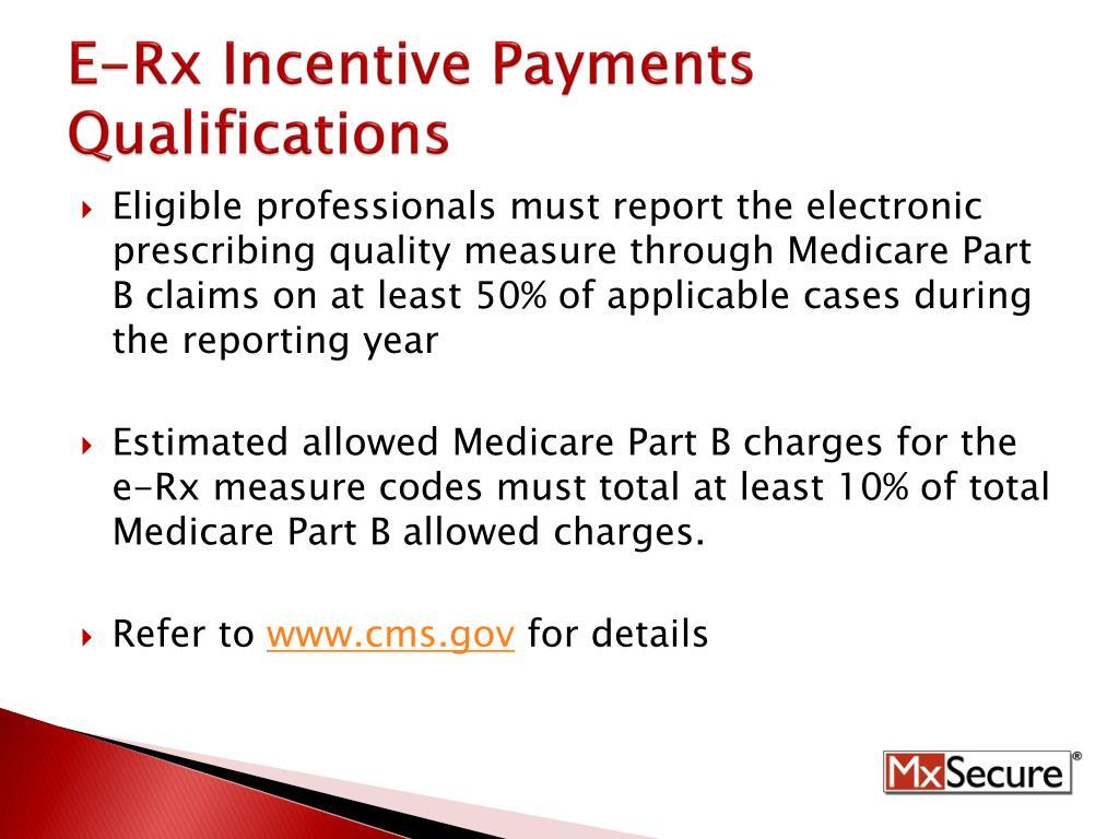 E-Rx Incentive Payments Qualifications