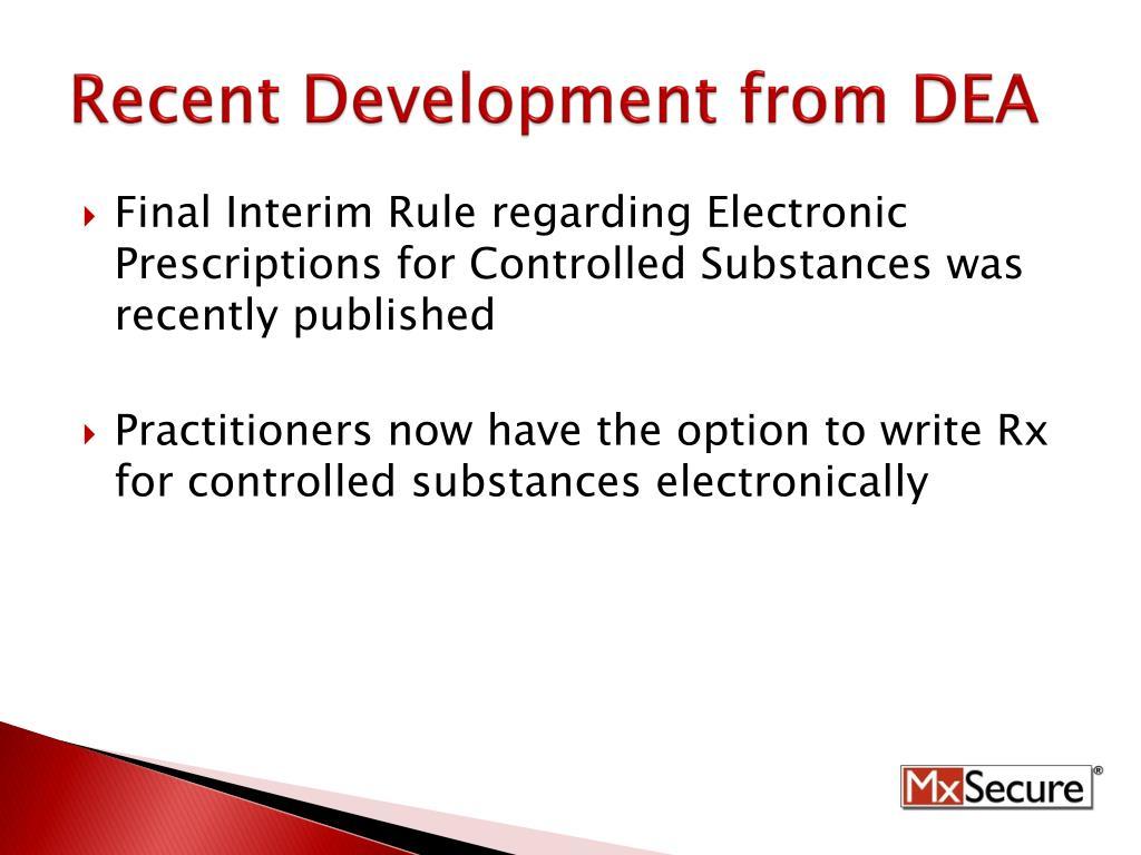 Recent Development from DEA