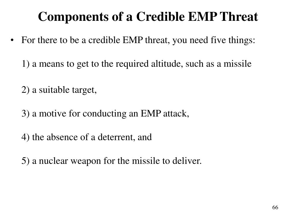 Components of a Credible EMP Threat