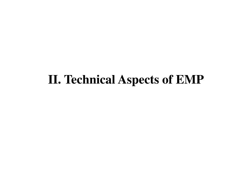 II. Technical Aspects of EMP