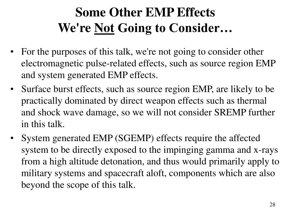 Some Other EMP Effects