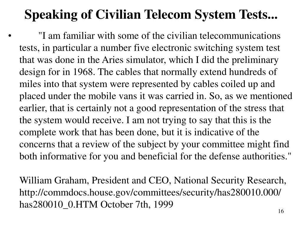 Speaking of Civilian Telecom System Tests...