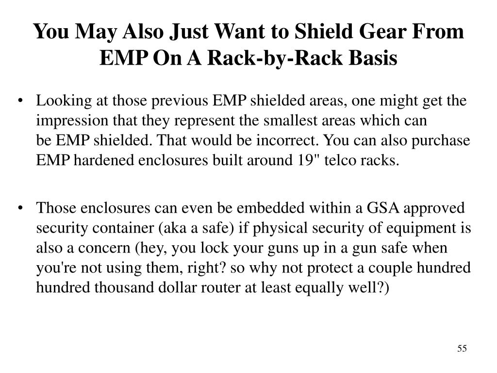 You May Also Just Want to Shield Gear From EMP On A Rack-by-Rack Basis
