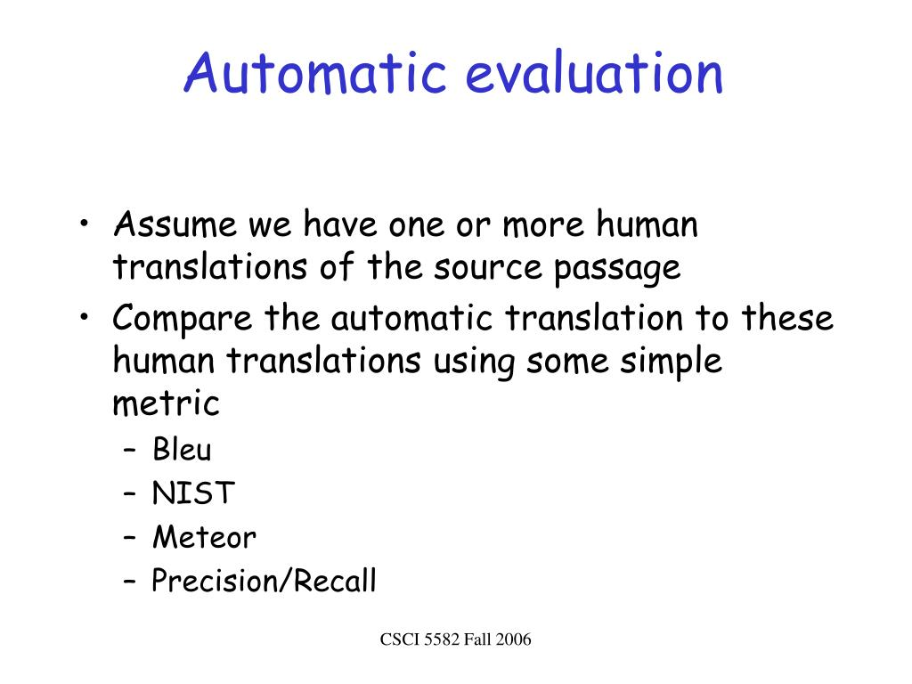 Automatic evaluation