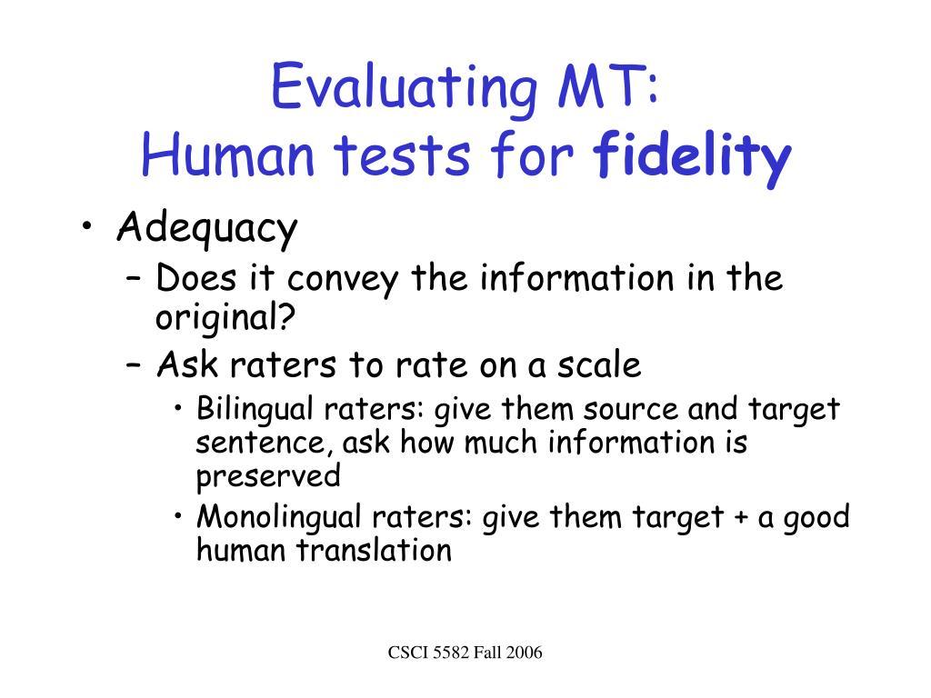 Evaluating MT: