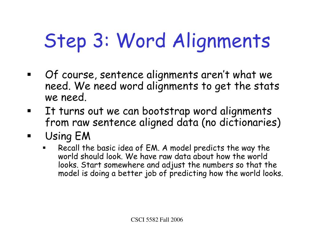 Step 3: Word Alignments