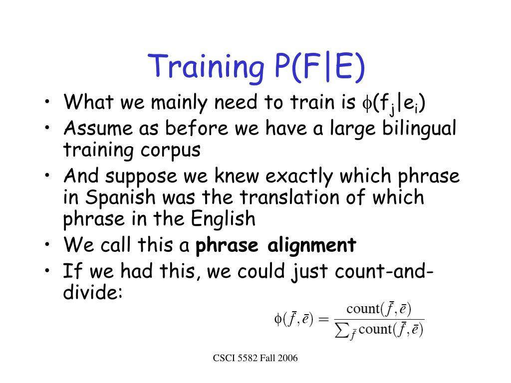 Training P(F E)