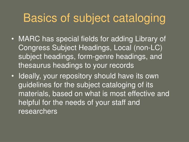 Basics of subject cataloging