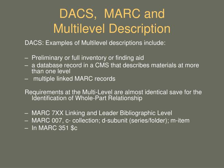 DACS,  MARC and