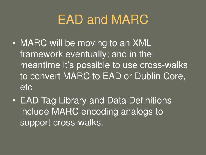 EAD and MARC