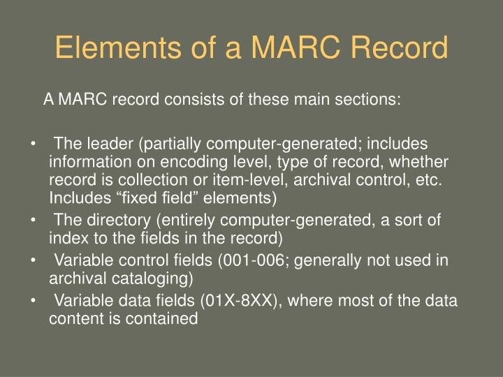 Elements of a MARC Record