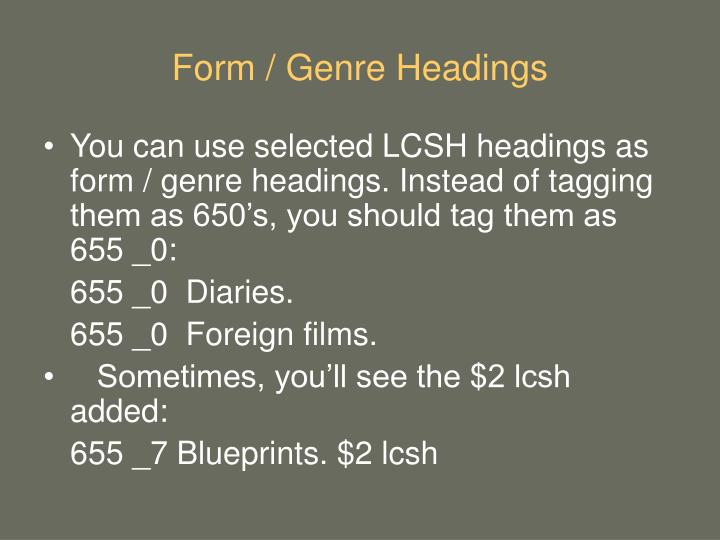 Form / Genre Headings