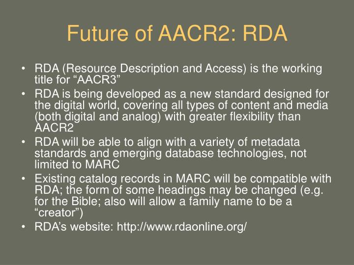 Future of AACR2: RDA