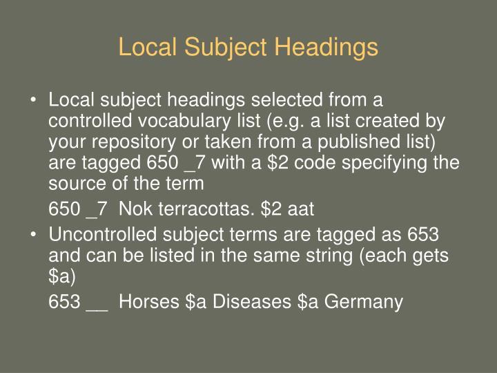 Local Subject Headings