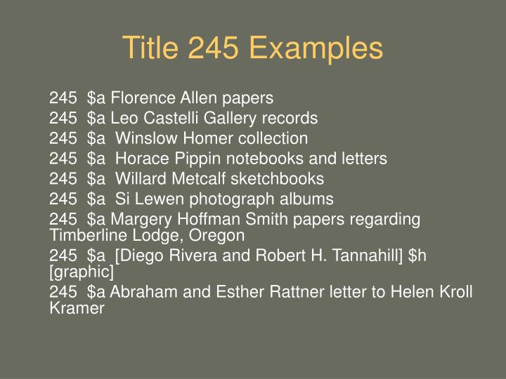 Title 245 Examples