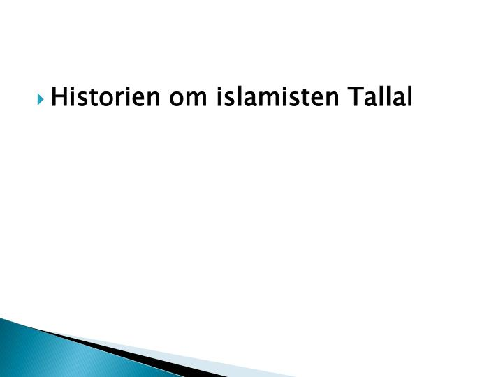 Historien om islamisten Tallal