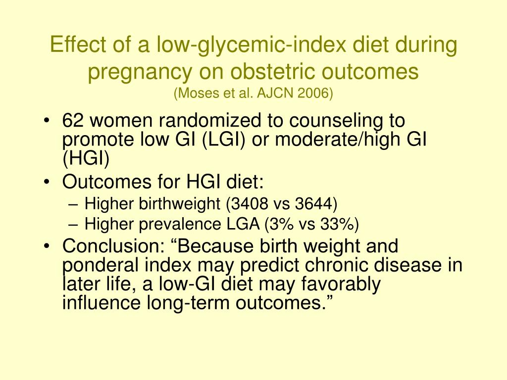 Effect of a low-glycemic-index diet during pregnancy on obstetric outcomes