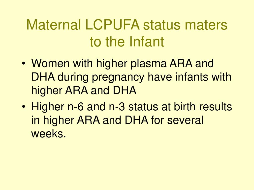Maternal LCPUFA status maters to the Infant