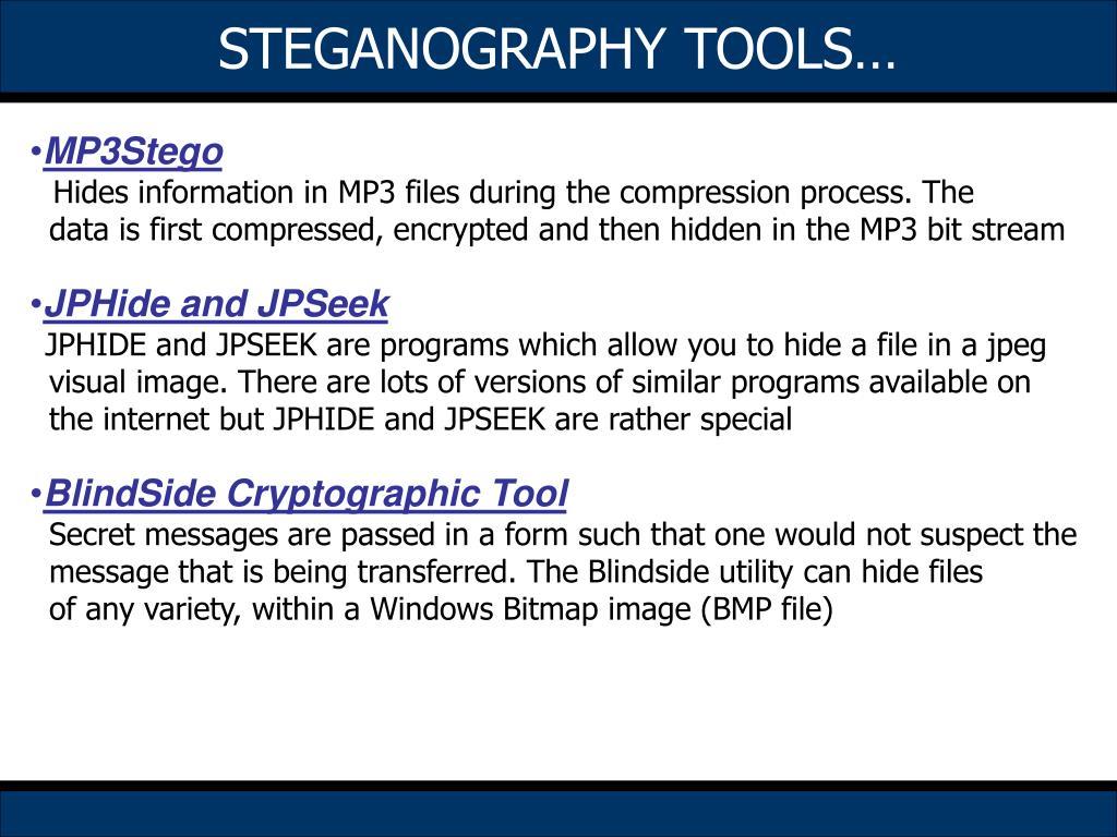 STEGANOGRAPHY TOOLS…