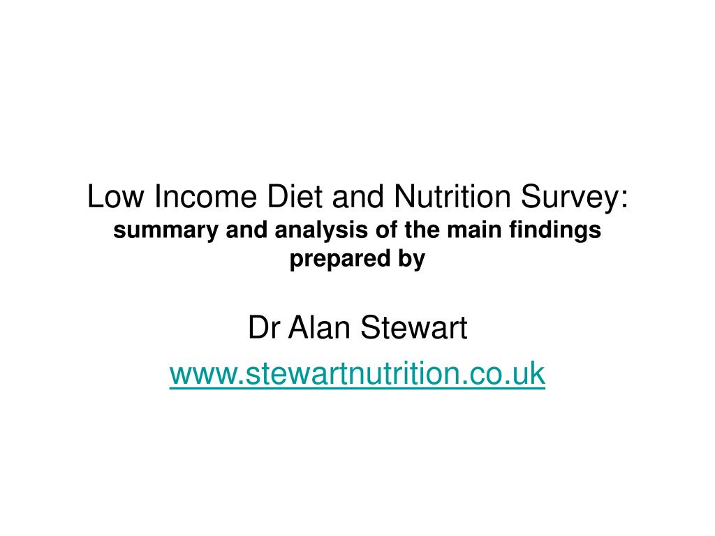 low income diet and nutrition survey summary and analysis of the main findings prepared by l.