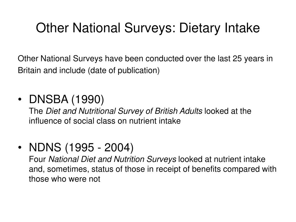 Other National Surveys: Dietary Intake