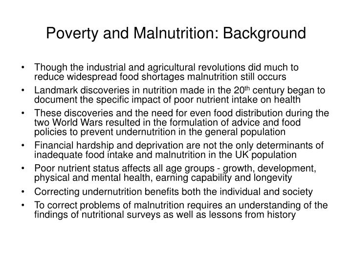 Poverty and malnutrition background