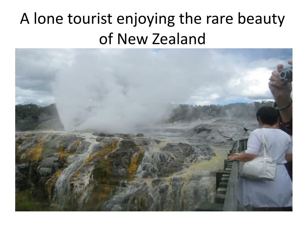 A lone tourist enjoying the rare beauty of New Zealand