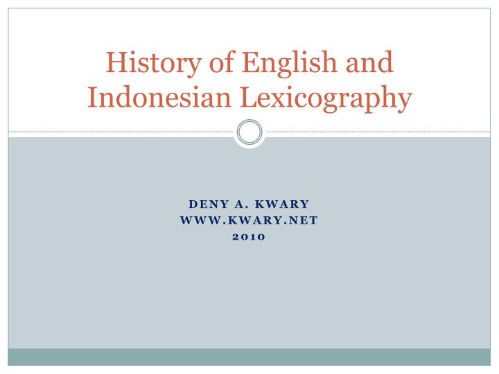history of english and indonesian lexicography n.