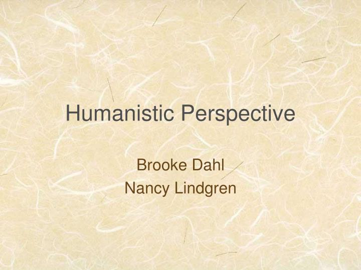 humanistic perspective n.