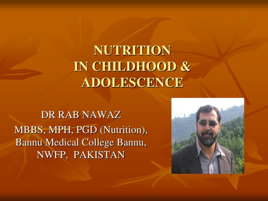 nutrition in childhood adolescence l.