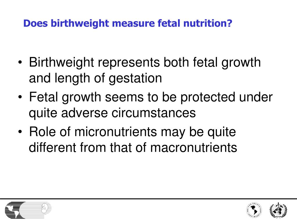 Does birthweight measure fetal nutrition?